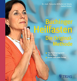 Buchinger Heilfasten - Die Original-Methode