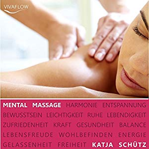 Mental Massage - Hörbuch