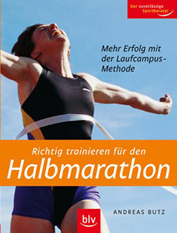 richtig trainieren f r den halbmarathon andreas butz. Black Bedroom Furniture Sets. Home Design Ideas